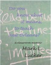 http://www.amazon.com/know-what-means-teach-Orleans/dp/1522704795/ref=asap_bc?ie=UTF8