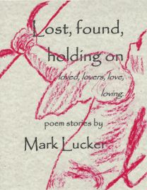 http://www.barnesandnoble.com/w/lost-found-holding-on-mark-l-lucker/1123042392?ean=9781519561947